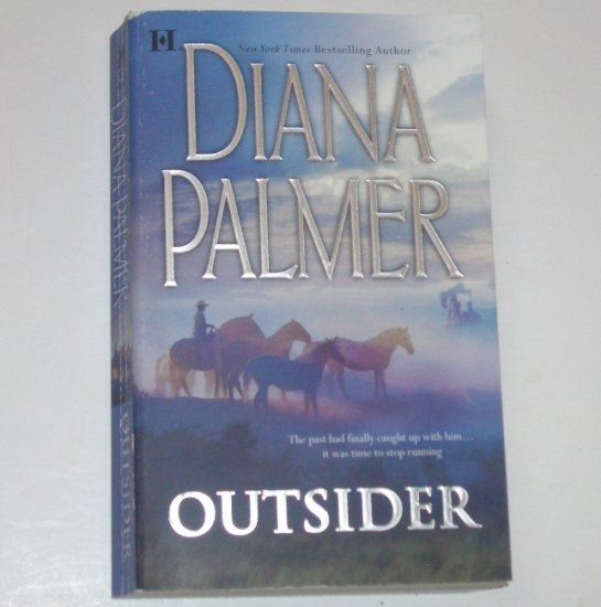 The Outsider by DIANA PALMER Western Romance 2006 Long Tall Texans Series