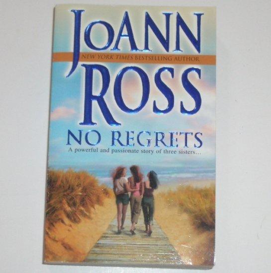 No Regrets by JoANN ROSS 2005