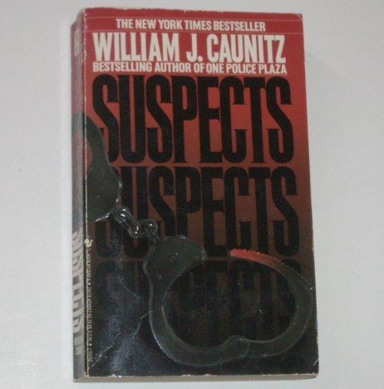 Suspects by WILLIAM J CAUNITZ Police Procedural Thriller 1987