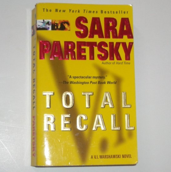 Total Recall by SARA PARETSKY 2002 A V.I. Warshawski Mystery