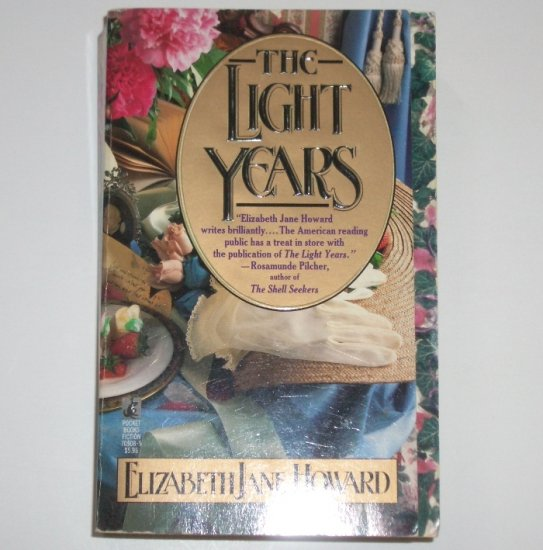 The Light Years by ELIZABETH JANE HOWARD 1991 The Cazalet Chronicle Series