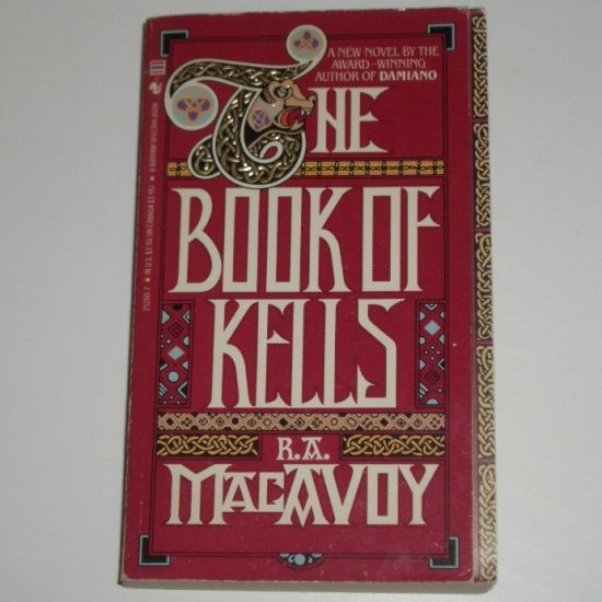 The Book of Kells by R A MacAVOY Fantasy 1985