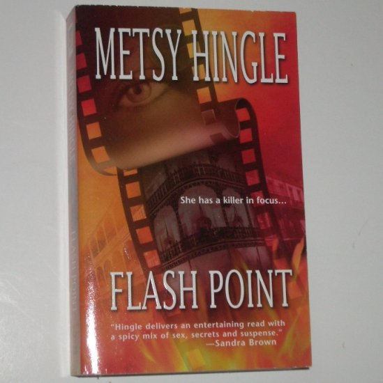 Flash Point by METSY HINGLE Romantic Suspense 2003