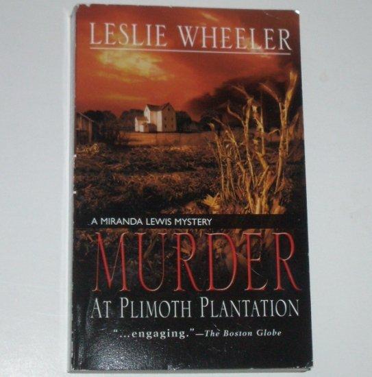 Murder at Plimoth Plantation by LESLIE WHEELER A Miranda Lewis Mystery 2005