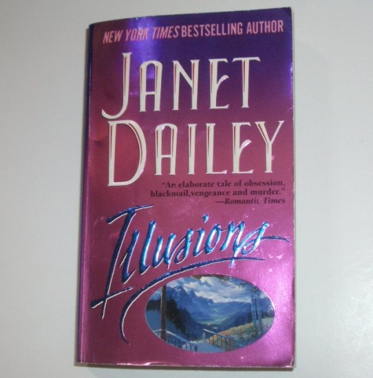 Illusions by Janet Dailey Contemporary Western Romance 1999