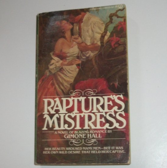 Rapture's Mistress by GIMONE HALL Signet Historical Romance 1978
