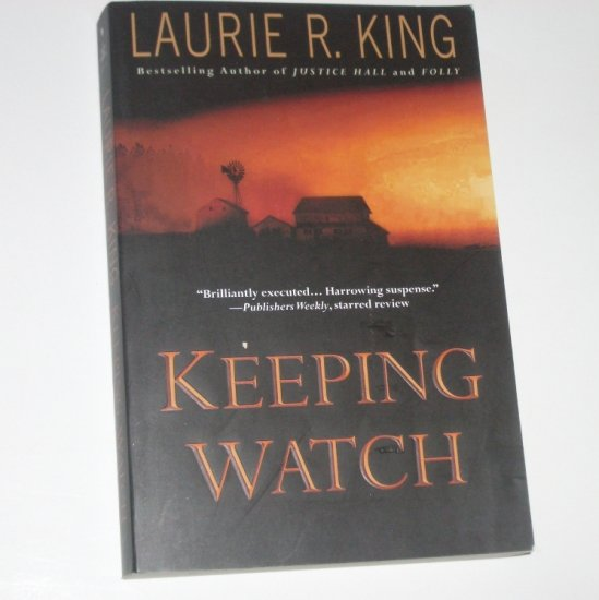 Keeping Watch by LAURIE R KING Trade Size Paperback Suspense Thriller 2004