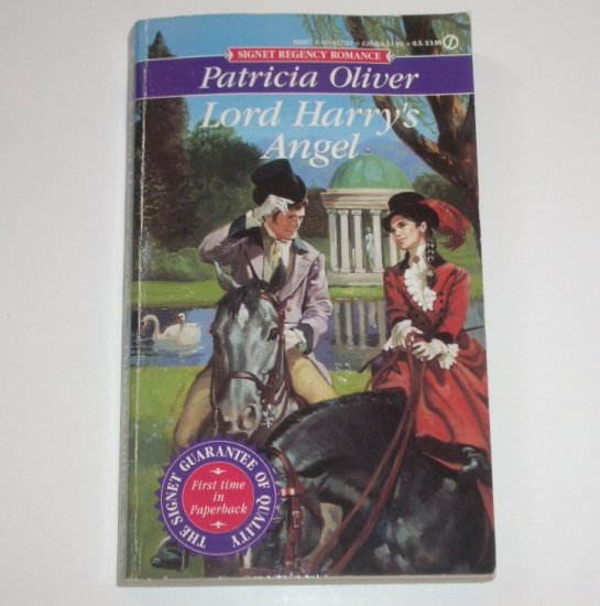Lord Harry's Angel by PATRICIA OLIVER Signet Historical Regency Romance 1993