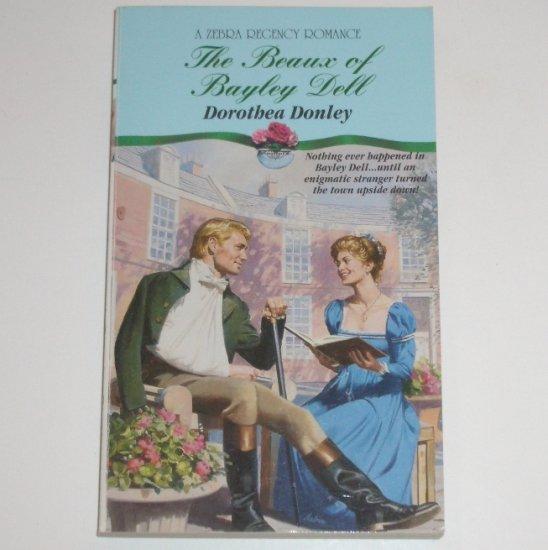 The Beaux of Bayley Dell by DOROTHEA DONLEY Zebra Historical Regency Romance 1995
