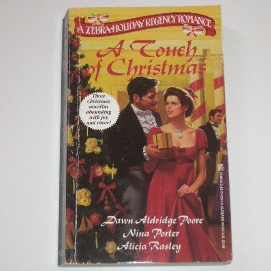 A Touch of Christmas by DAWN ALDRIDGE POORE, et al Zebra Holiday Regency Anthology 1993