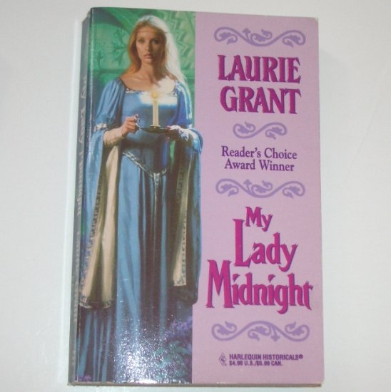 My Lady Midnight by LAURIE GRANT Harlequin Historical Medieval Romance 1996