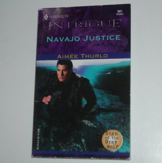 Navajo Justice by AIMEE THURLO Harlequin Intrigue 681 Oct02 Sign of the Gray Wolf