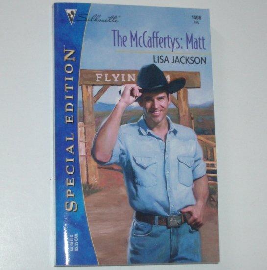 The McCaffertys : Matt by LISA JACKSON Silhouette Special Edition 1406 Jul01