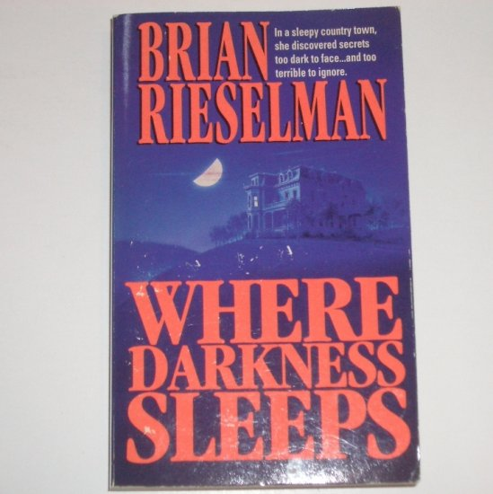 Where Darkness Sleeps by BRIAN RIESELMAN Supernatural Horror and Suspense 1995