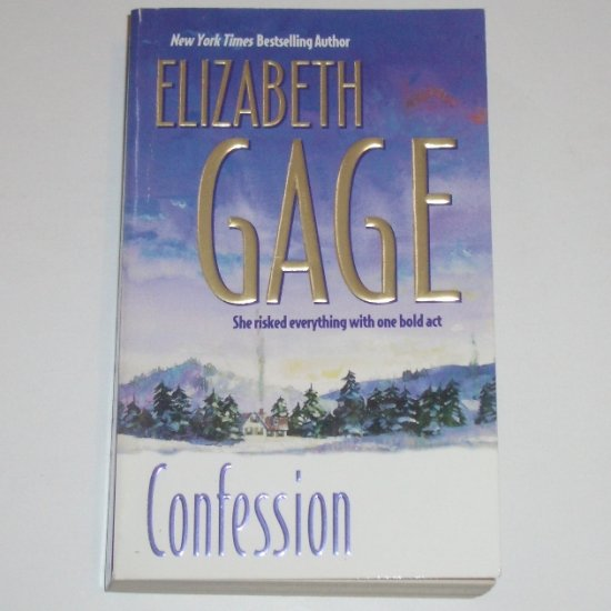 Confession by ELIZABETH GAGE Romance 1998