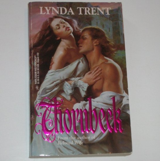 Thornbeck by LYNDA TRENT Harlequin Historical Medieval Romance 1994