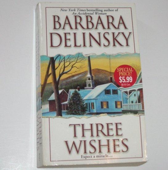 Three Wishes by BARBARA DELINSKY Romance 1998