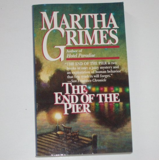 The End of the Pier by MARTHA GRIMES Murder Mystery 1993