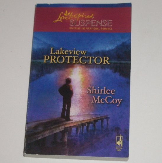 Lakeview Protector by SHIRLEE McCOY Love Inspired Christian Romantic Suspense 2008 Lakeview Series