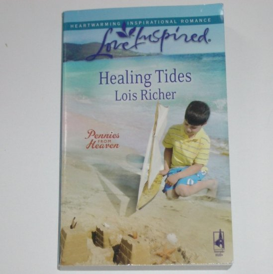 Healing Tides by Lois Richer Love Inspired Christian Romance 2008 Pennies From Heaven