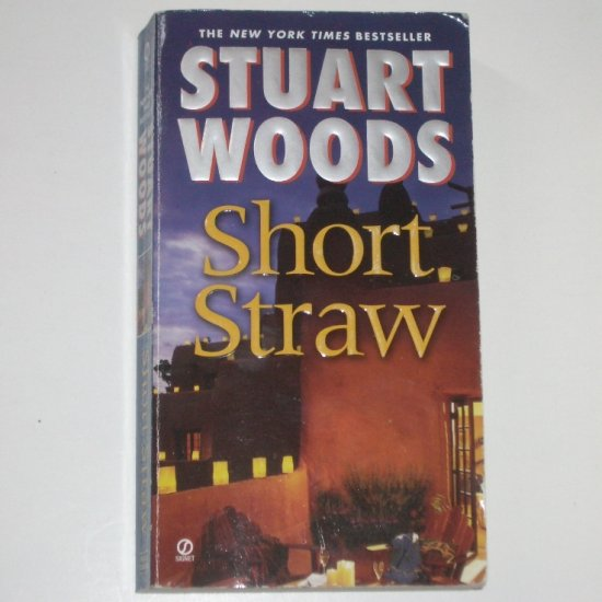 Short Straw by STUART WOODS An Ed Eagle Novel 2007