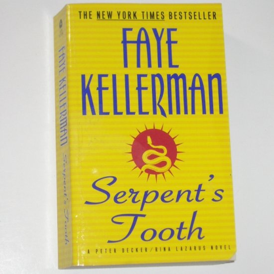 Serpent's Tooth by FAYE KELLERMAN A Peter Decker & Rina Lazarus Mystery 1998