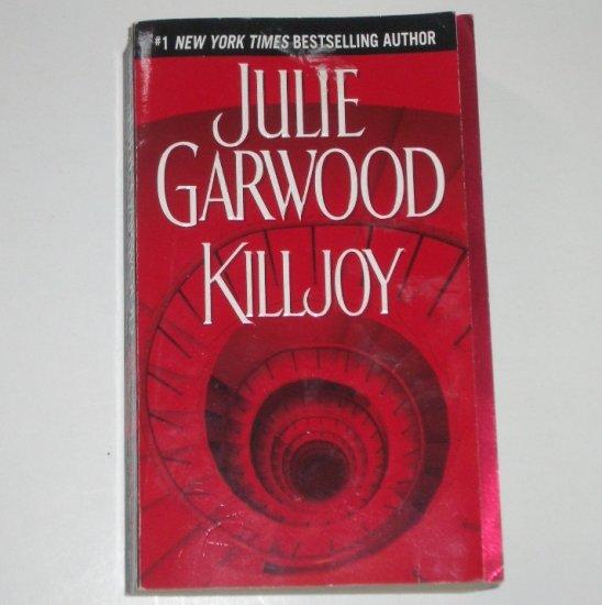 Killjoy by JULIE GARWOOD Thriller 2003