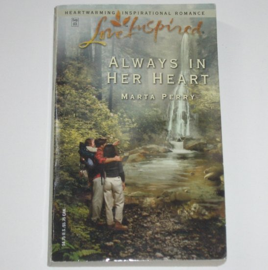 Always in Her Heart by MARTA PERRY Love Inspired Christian Romance 2003