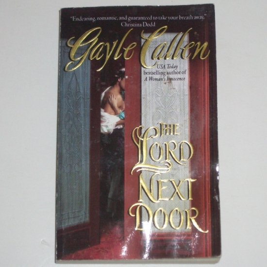 The Lord Next Door by GAYLE CALLEN English Regency Romance 2005 The Sisters of Willow Pond Series