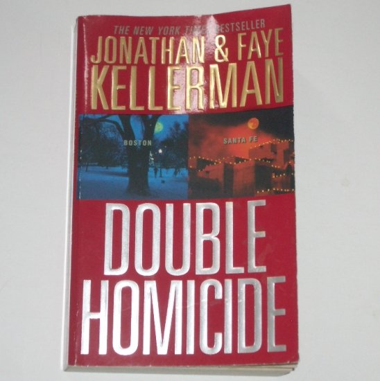Double Homicide by JONATHAN and FAYE KELLERMAN 2-in-1 Mystery 2005
