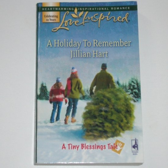 A Holiday to Remember by JILLIAN HART Love Inspired Christian Romance 2007 Tiny Blessings