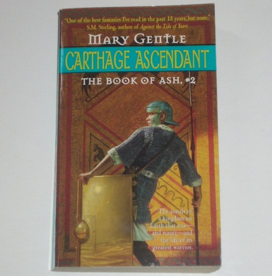 Carthage Ascendant by MARY GENTLE Fantasy The Book of Ash #2 2000