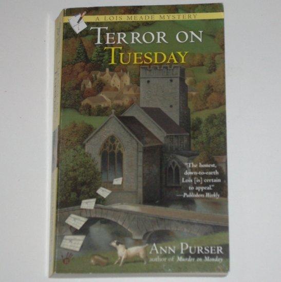 Terror on Tuesday by ANN PURSER A Lois Meade Mystery 2004 Berkley Prime Crime