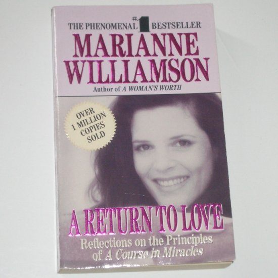 A Return to Love by MARIANNE WILLIAMSON Spiritual Psychotherapy 1994