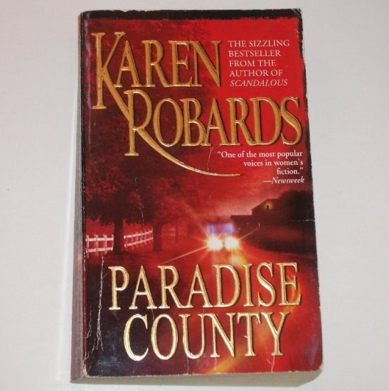 Paradise County by KAREN ROBARDS Racy Romantic Suspense 2000