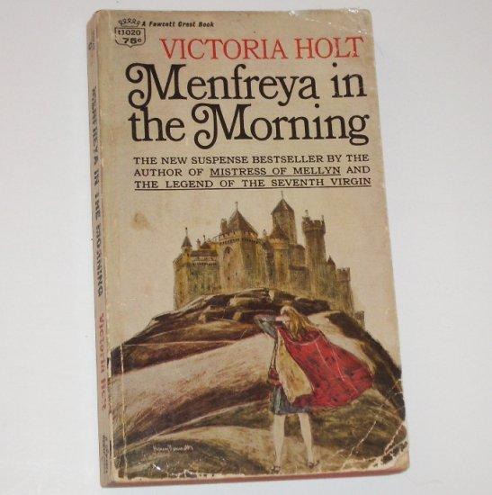 Menfreya in the Morning by Victoria Holt Gothic Romantic Suspense 1967