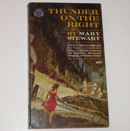 Thunder on the Right by MARY STEWART Romantic Suspense 1965