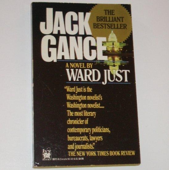 Jack Gance by WARD JUST Political Fiction 1990