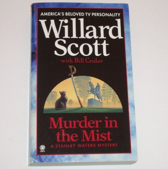 Murder in the Mist by WILLARD SCOTT A Stanley Waters Mystery 1999
