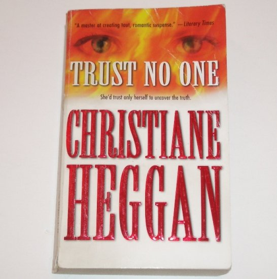 Trust No One by CHRISTIANE HEGGAN Romantic Suspense 1999