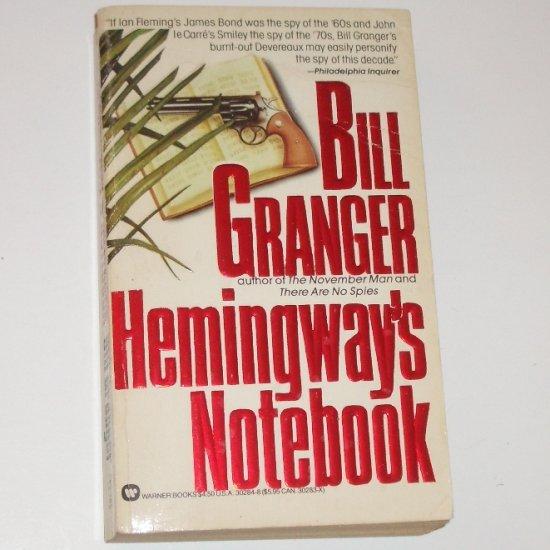 Hemingway's Notebook by BILL GRANGER Suspense 1986