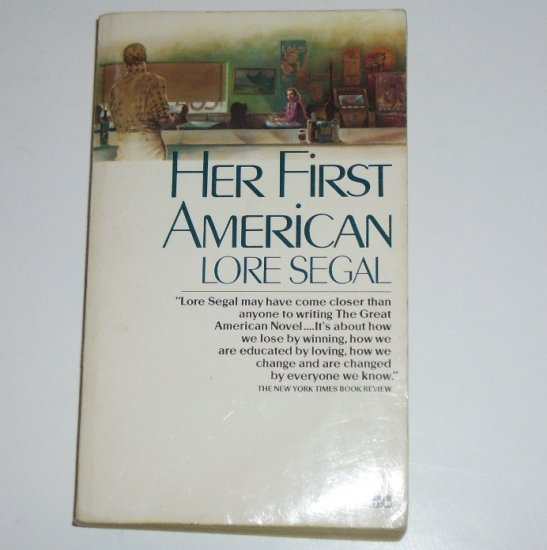 Her First American by LORE SEGAL 1986