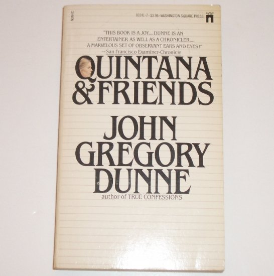 Quintana and Friends by JOHN GREGORY DUNNE 1980