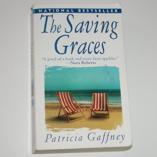 The Saving Graces by PATRICIA GAFFNEY 2000
