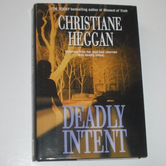 Deadly Intent by CHRISTIANE HEGGAN Hardcover Dust Jacket Romantic Suspense 2003