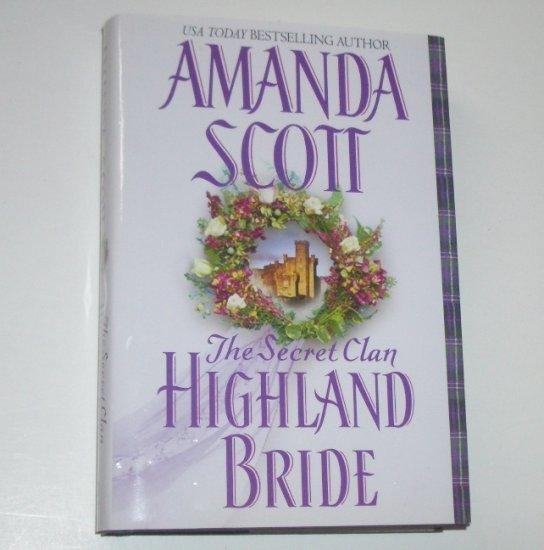 Highland Bride by AMANDA SCOTT Hardcover Dust Jacket 2003 Secret Clan Series