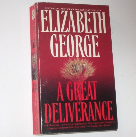 A Great Deliverance by ELIZABETH GEORGE An Inspector Lynley Mystery 1989