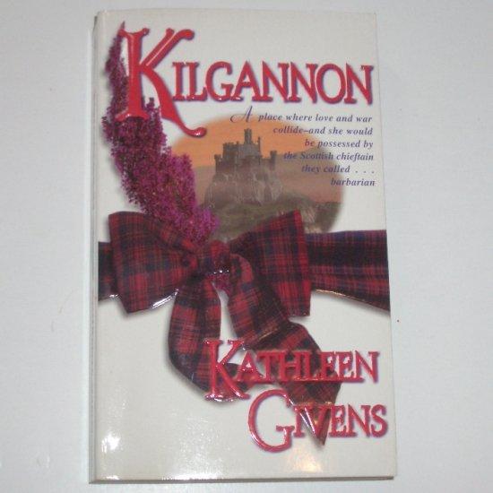 Kilgannon by KATHLEEN GIVENS Historical Scottish Romance 1999
