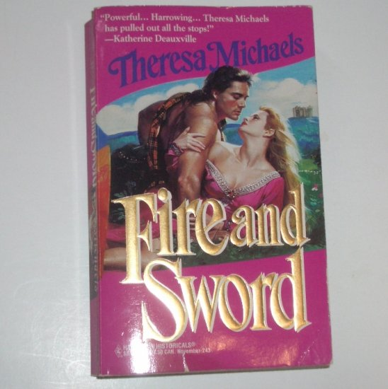 Fire and Sword by Theresa Michaels Medieval Scottish Romance Harlequin Historical 243 1994