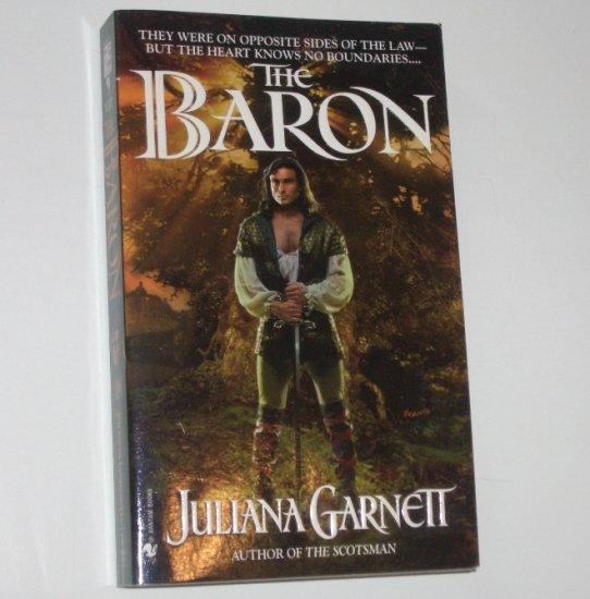 The Baron by JULIANA GARNETT Historical Medieval Romance 1999